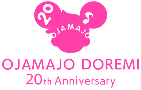 OJAMAJO DOREMI 20th Anniversary